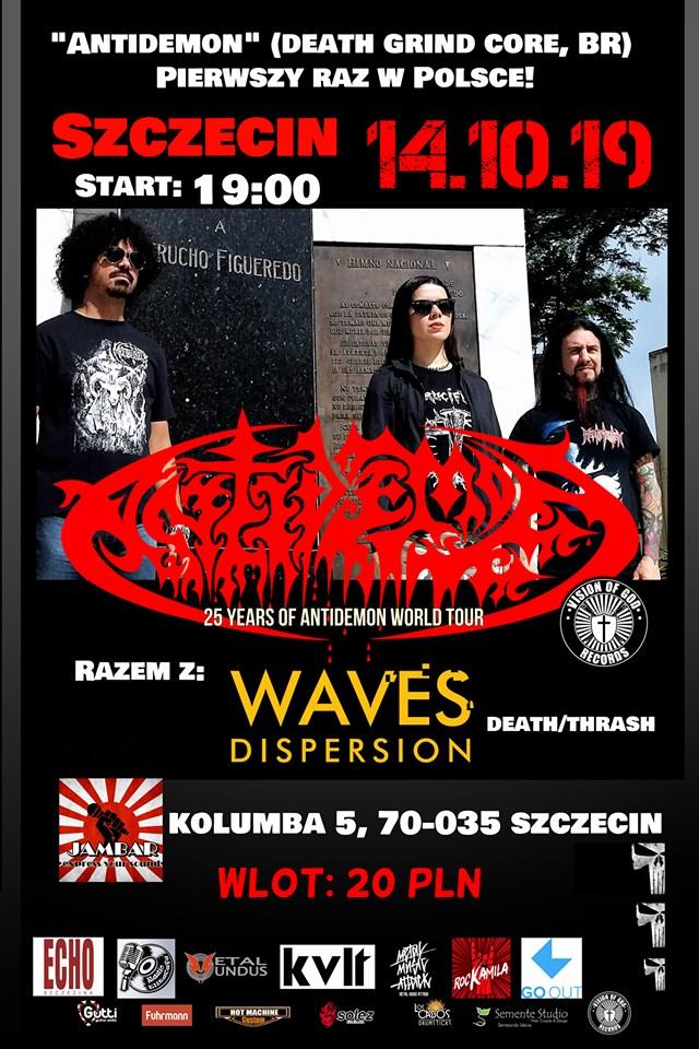 Antidemon [BR] + Waves Dispersion in Szczecin - Poland